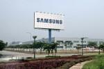 Samsung có trì hoãn dự án đầu tư tại Việt Nam?