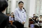 """Ông Đinh La Thăng: """"Ai ký ngừng thoái vốn thì phải chịu trách nhiệm"""""""
