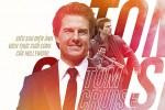 Tom Crruise - Siêu sao điện ảnh đích thực của Hollywood