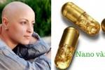 """Sự thật về """"Thần dược"""" nano vàng chữa được ung thư: Thị trường """"ngầm"""" cần loại bỏ!"""