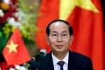 Báo chí quốc tế đưa tin Chủ tịch nước Trần Đại Quang từ trần