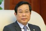 Ông Nguyễn Bắc Son bị cách chức Ủy viên Trung ương khoá XI