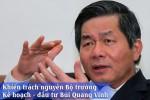 Kỷ luật nguyên Bộ trưởng Kế hoạch đầu tư Bùi Quang Vinh