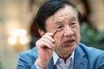 Ông chủ Huawei cám ơn chính quyền Mỹ đã cấm cửa và kêu gọi tẩy chay công ty