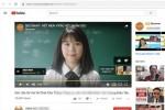 Thêm 40 nhãn hàng bị yêu cầu gỡ quảng cáo bẩn trên Youtube