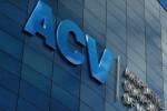 Loạt quỹ ngoại Bộ Giao thông sẽ phải đàm phán nếu muốn biến ACV trở lại doanh nghiệp 100% vốn nhà nước