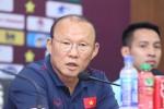 HLV Park Hang-seo lên tiếng về 2 cái tên sẽ bị loại khỏi danh sách ĐT Việt Nam