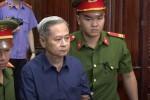 Cựu Phó Chủ tịch UBND TP.HCM Nguyễn Hữu Tín chấp nhận phán quyết của tòa án