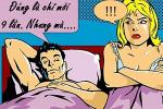 Chồng méo mặt vì bị vợ chê ghẻ lạnh