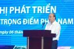 Thủ tướng: Hãy nói thẳng vào yếu kém của vùng kinh tế trọng điểm phía Nam
