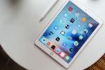 Apple lùi ngày ra mắt iPad mới sang tháng 4